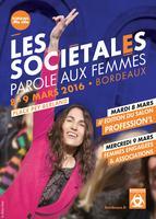 Les Sociétales / Parole aux femmes : nouveau rendez-vous les 8 et 9 mars 2016